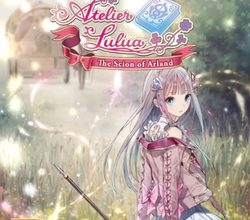 Обзор Atelier Lulua: The Scion of Arland