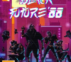 Обзор Black Future '88