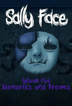 Обзор Sally Face. Episode 5 - Memories and Dreams