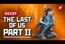 Обзор The Last of Us Part II. Ода перфекционизму